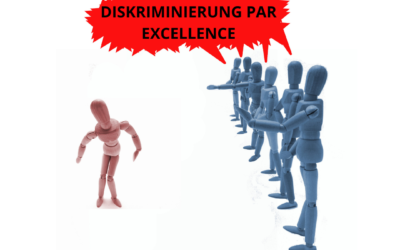 Diskriminierung par excellence!